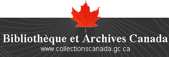 Bibliothèque et Archives Canada - www.collectionscanada.gc.ca