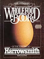Cover of cookbook, THE CANADIAN WHOLE FOOD BOOK: A GUIDE TO NEW AGE SUSTENANCE, with a photograph of a brown egg