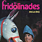 Les Fridolinades (1941 and 1942)