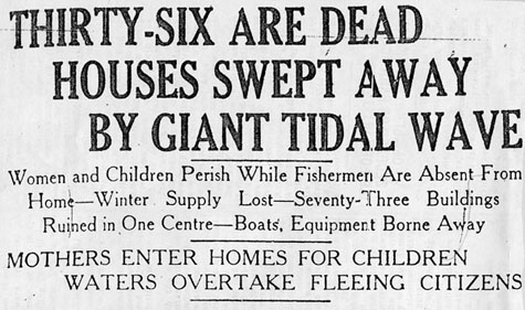 Titre de l'article : THIRTY-SIX ARE DEAD, HOUSES SWEPT AWAY BY GIANT TIDAL WAVE