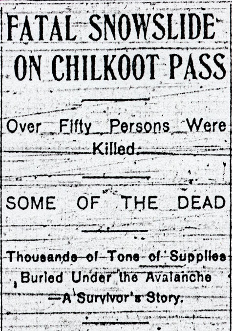 Headline reading FATAL SNOWSLIDE ON CHILKOOT PASS