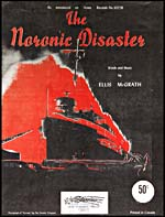 Cover of sheet music of THE NORONIC DISASTER, words and music by Ellis McGrath (1950)