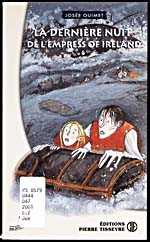 Cover of book, LA DERNIÈRE NUIT DE L'EMPRESS OF IRELAND, by Josée Ouimet (2001)