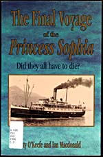 Couverture du livre THE FINAL VOYAGE OF THE PRINCESS SOPHIA: DID THEY ALL HAVE TO DIE?, de Betty O'Keefe et Ian Macdonald, 1998