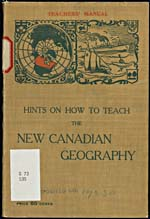 Light brown cover illustrated with text, a map, provincial crests and ships printed in green and red.  Discussion of the importance of getting students outdoors to study geography, and a lesson on volcanoes
