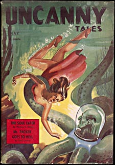 Cover of pulp magazine, UNCANNY TALES, with an illustration of a beautiful woman in the clutches of an octopus-like creature with a man's head