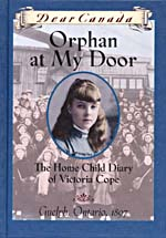Cover of book, ORPHAN AT MY DOOR: THE HOME CHILD DIARY OF VICTORIA COPE