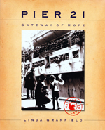 Cover of book, PIER 21: GATEWAY OF HOPE