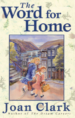 Cover of book, THE WORD FOR HOME