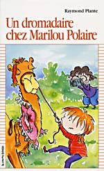 Cover of book, UN DROMADAIRE CHEZ MARILOU POLAIRE