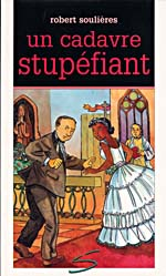 Cover of book, UN CADAVRE STUPÉFIANT