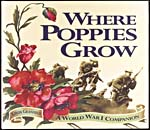 Cover of, WHERE POPPIES GROW: A WORLD WAR I COMPANION