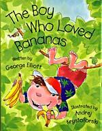 Couverture du livre The Boy Who Loved Bananas