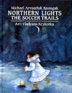 Book cover with an illustration of a girl kicking a ball across the ice, with ghostly figures above her in the night sky