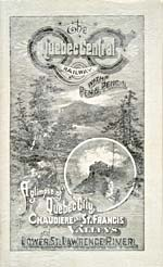 Brochure of the Quebec Central Railway, 1891, reading A GLIMPSE OF QUEBEC CITY, THE CHAUDIERE AND ST. FRANCIS VALLEYS AND LOWER ST. LAWRENCE RIVER, with drawings of woodland scenes