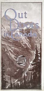 Brochure of the Canadian Northern Railway, 1915, reading OUT DOORS IN CANADA, with a photograph of the Rockies