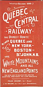 Brochure of the Quebec Central Railway, 1896-1897, advertising routes from Quebec to Saint John, Boston and New York