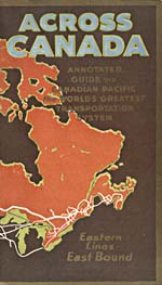 Brochure of the Canadian Pacific Railway, 1922, showing routes in eastern Canada