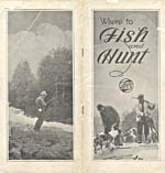 Brochure of the Canadian Northern Railway, n.d., presented as a guide to fishing and hunting, with photographs of people fishing and hunting