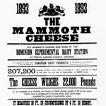 Poster advertising the big cheese and describing how it was made