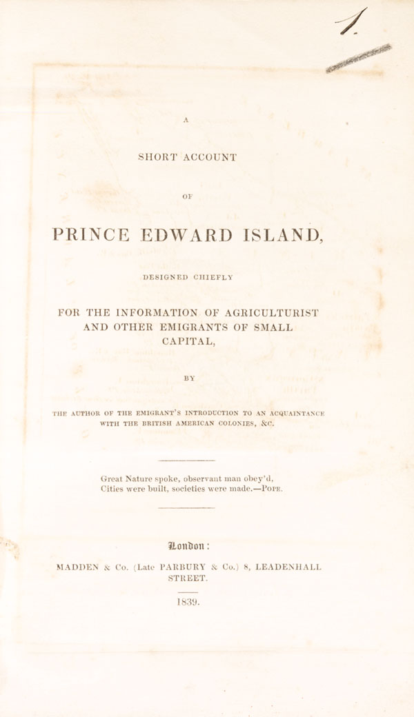 <i>A short account of Prince Edward Island : designed chiefly for the information of agriculturist and other emigrants of small capital</i>