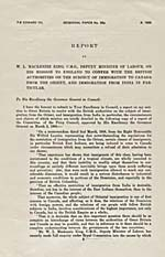 Extrait du rapport intitulé  REPORT BY W.L. MACKENZIE KING, C.M.G., DEPUTY MINISTER OF LABOUR, ON HIS MISSION TO ENGLAND TO CONFER WITH THE BRITISH AUTHORITIES ON THE SUBJECT OF IMMIGRATION TO CANADA FROM THE ORIENT AND IMMIGRATION FROM INDIA, IN PARTICULAR