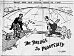 Caricature: The Bridge to Prosperity, The Independent, March 29, 1948.