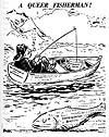 "Caricature: ""A Queer Fisherman."""