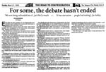 Article: For Some, the Debate Hasn't Ended, The St. John's Weekly Telegram, March 21, 1999.