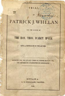 Couverture de TRIAL OF PATRICK J. WHELAN FOR THE MURDER OF THE HON. THOS. D'ARCY MCGEE..., reportage de George Spaight pour l'OTTAWA TIMES, Ottawa, Desbarats, 1868