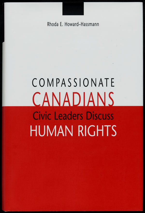 Couverture du livre de Rhoda E. Howard-Hassman intitulé COMPASSIONATE CANADIANS: CIVIC LEADERS DISCUSS HUMAN RIGHTS, 2003