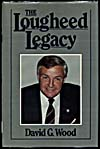 Cover of a book by David G. Wood entitled THE LOUGHEED LEGACY, 1985