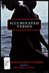 Cover of a book by George Elliott Clarke entitled ILLUMINATED VERSES, 2005