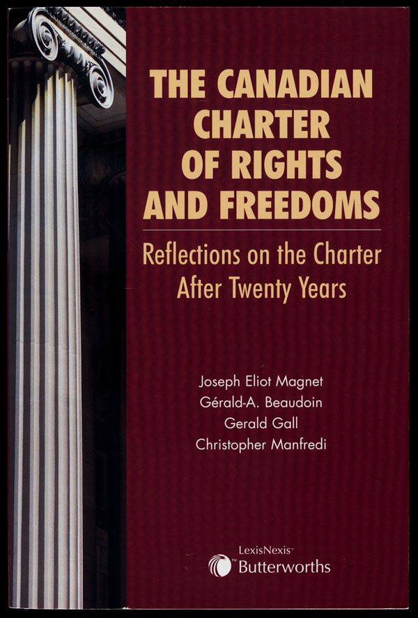 Cover of a book entitled THE CANADIAN CHARTER OF RIGHTS AND FREEDOMS: REFLECTIONS ON THE CHARTER AFTER TWENTY YEARS, 2003