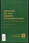 Cover of a book by A. Alan Borovoy entitled PRINCIPES DE NOS LIBERTÉS FONDAMENTALES : INTRODUCTION AUX LIBERTÉS CIVILES ET À LA DÉMOCRATIE, 1978