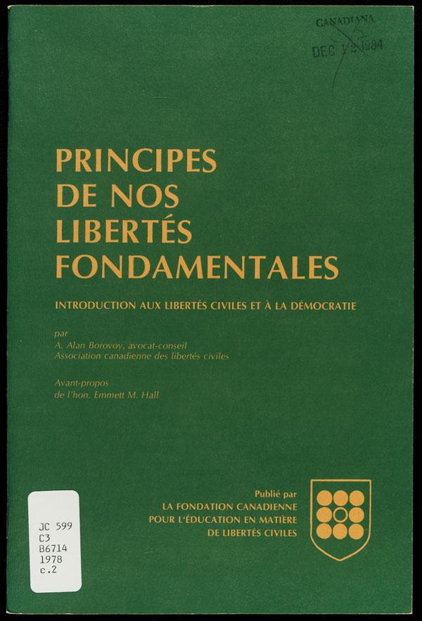 Couverture du livre de A. Alan Borovoy intitulé PRINCIPES DE NOS LIBERTÉS FONDAMENTALES : INTRODUCTION AUX LIBERTÉS CIVILES ET À LA DÉMOCRATIE, 1978