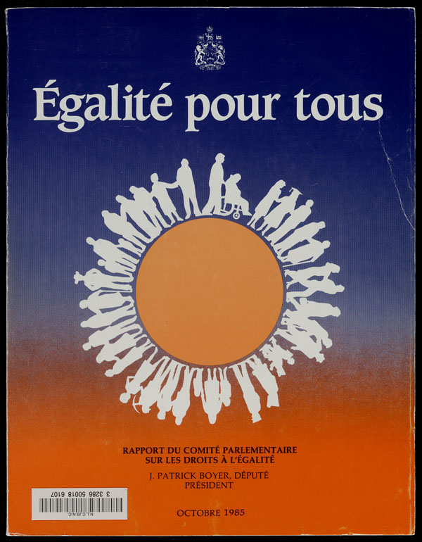 Cover of a publication by the House of Commons Sub-Committee on Equality Rights entitled ÉGALITÉ POUR TOUS, 1985