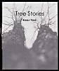 TREE STORIES par Karen Trask