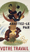 Colour poster with illustration of a beaver chewing through a tree. A man ressembling Hitler is clinging to the branches above. Title centre right and at bottom