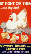 "Colour poster with illustration of a winking hen sitting on victory bonds. Three chicks, in the foreground, wear tags that read ""3% interest"". Title at top in white on red background and text in yellow and white on black background at bottom"