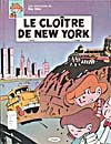 Cover of comic book, LES AVENTURES DE RAY GLISS : LE CLOÎTRE DE NEW YORK, (1986)