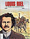 Cover of comic book, LOUIS RIEL, LE PÈRE DU MANITOBA, (1996)