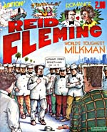 Cover of comic book, REID FLEMING, WORLD'S TOUGHEST MILKMAN, [number 1]