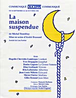Flyer advertising a performance of LA MAISON SUSPENDUE, 1990