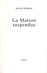 Title page of LA MAISON SUSPENDUE, 1990