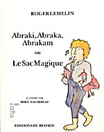 Cover of ABRAKI, ABRAKA, ABRAKAM OU LE SAC MAGIQUE, 1989, with a drawing of a boy carrying a chicken under each arm
