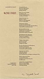 Broadside of poem ROSE DIED, by Elizabeth Smart, signed by author, March 1984