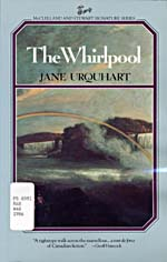 Cover of novel, THE WHIRLPOOL, with illustration of Niagara Falls under a rainbow and misty sky and a short review by Geoff Hancock at the bottom, 1986
