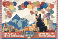 Colour poster Canadian produce set in a festive décor with balloons and presents, showing the Canadian coat of arms and Canadian symbols such as apples, a bear, and the Rockies; the text reads THE PRODUCE OF THE HOME COUNTRY CROWNS THE CHRISTMAS FEAST