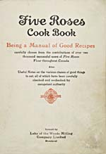 Title page of cookbook, FIVE ROSES COOK BOOK: BEING A MANUAL OF GOOD RECIPES CAREFULLY CHOSEN FROM THE CONTRIBUTIONS OF OVER TWO THOUSAND SUCCESSFUL USERS OF FIVE ROSES FLOUR THROUGHOUT CANADA…